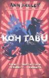 Koh Tabu - Ann Kelley
