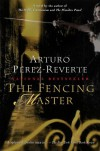 The Fencing Master - Arturo Pérez-Reverte, Margaret Jull Costa, Arturo Pérez-Reverte