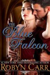 The Blue Falcon - Robyn Carr