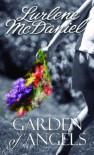 Garden of Angels (Lurlene McDaniel (Mass Market)) - Lurlene McDaniel