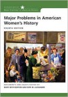 Major Problems in American Women's History - Mary Beth Norton,  Ruth M. Alexander,  Thomas Paterson