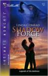 Shadow Force - Linda Conrad