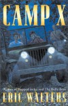 Camp X - Eric Walters
