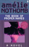 The Book of Proper Names - Amélie Nothomb