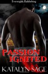 Passion Ignited (Primordial Guardians) (Volume 2) - Katalyn Sage