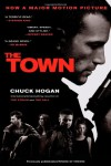 The Town: A Novel - Chuck Hogan