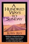 A Hundred Ways to Sunday - Robin Rice