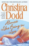 Almost Like Being in Love (Lost Texas Heart, Book 2) - Christina Dodd