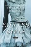 Painted girls - Cathy Marie Buchanan
