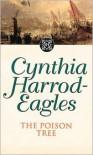 Dynasty 17: The Poison Tree: The Poison Tree - Cynthia Harrod-Eagles