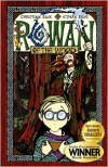Rowan Of The Wood - 0981994903