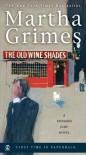 The Old Wine Shades - Martha Grimes