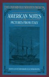 American Notes and Pictures From Italy - Charles Dickens, Clarkson Stanfield, Samuel Palmer