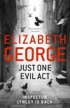 Just One Evil Act - Elizabeth  George