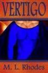 Vertigo (Vertigo Chronicles, #1) - M.L. Rhodes