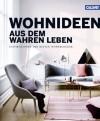 Wohnideen aus dem wahren Leben: Inspirationen der besten Wohnblogger - Petra Harms