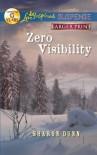 Zero Visibility - Sharon Dunn