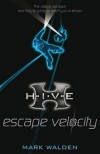 Escape Velocity (H.I.V.E) - Mark Walden