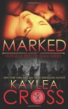 Marked (Hostage Rescue Team Series) (Volume 1) - Kaylea Cross