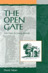 Open Gate - David Adam