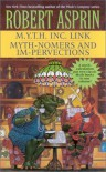 M.Y.T.H. Inc. Link / Myth-Nomers and Impervections - Robert Lynn Asprin
