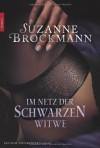 Im Netz der schwarzen Witwe - Suzanne Brockmann