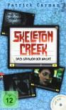 Skeleton Creek - Das Grauen der Nacht: Band 2 - Patrick Carman