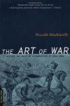 The Art Of War - Niccolò Machiavelli, Ellis Farneworth, Neal Wood