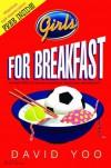 Girls for Breakfast - David Yoo