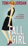 Fall Girl - Toni Jordan