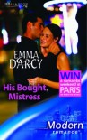 His Bought Mistress - Emma Darcy