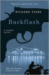 Backflash (Parker Series #18) - Richard Stark,  Foreword by Lawrence Block