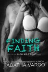 Finding Faith (Blow Hole Boys #2) - Tabatha Vargo