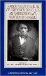 Narrative of the Life of Frederick Douglass, an American Slave, Written by Himself (Norton Critical Editions) - William L. Andrews, Frederick Douglass, William S. McFeely