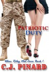Patriotic Duty (When Riley Met Cara #1) - C.J. Pinard