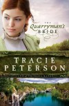 The Quarryman's Bride - Tracie Peterson
