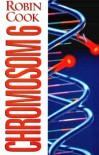 Chromosom 6  - Robin Cook, Przemysław Bandel