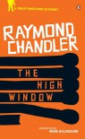 The High Window - Raymond Chandler, Mark Billingham