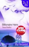 Billionaire Heirs (By Request) - Tessa Radley