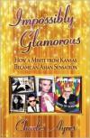 Impossibly Glamorous - Charles Ayres,  Kong DJ Kamasami (Afterword)