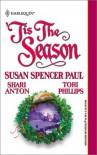 'Tis the Season: A Promise to Keep/Christmas at Wayfarer Inn/Twelfth Knight - Susan Spencer Paul, Shari Anton, Tori Phillips