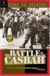 The Battle of the Casbah: Terrorism and Counter-Terrorism in Algeria 1955-1957 - Paul Aussaresses, Robert L. Miller
