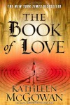 The Book of Love (The Magdalene Line) - Kathleen McGowan