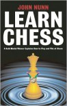 Learn Chess - John Nunn