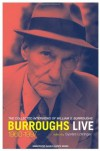 Burroughs Live: The Collected Interviews, 1960-1997 - William S. Burroughs, Sylvère Lotringer