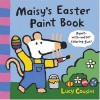 Maisy's Easter Paint Book - Lucy Cousins