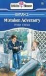 Mistaken Adversary - Penny Jordan