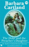 19 The Duke & The Preachers Daughter (The Eternal Collection) - Barbara Cartland