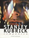 The Stanley Kubrick Companion - James Howard