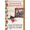 The Union Quilters: An Elm Creek Quilts Novel [Hardcover](2011)byJennifer Chiaverini - Jennifer Chiaverini  (Author)